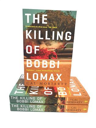 The Killing of Bobbi Lomax - Cat Moriarty
