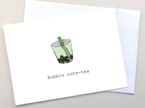 """Bubble Cute-Tea"" card"
