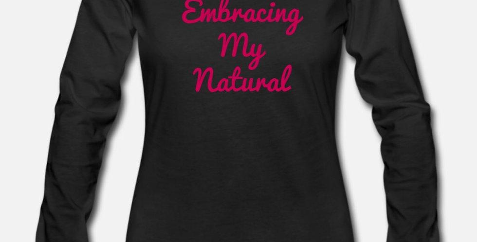 Embracing My Natural Long Sleeve Tee