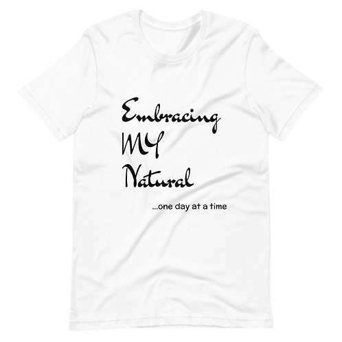 Embracing My Natural Unisex Tee