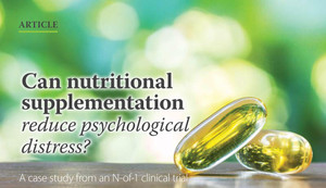 Can Nutritional Supplementation Reduce Psychological Stress