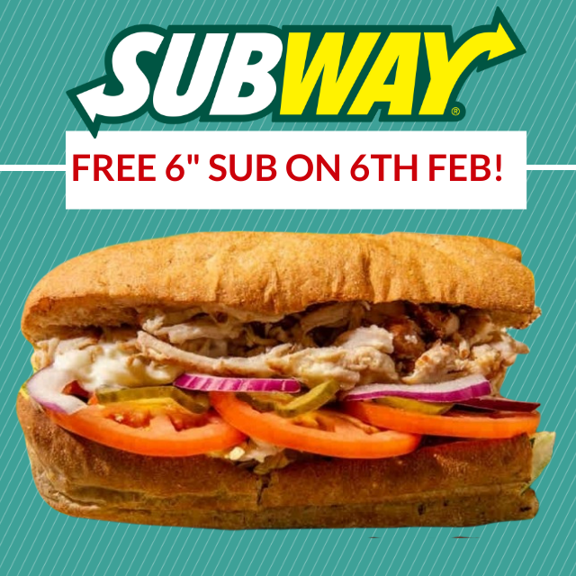 "Fancy a FREE 6"" Sub from Subway on 6th February?"