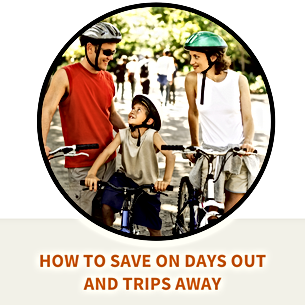 Find ways to save money on day trips and holidays