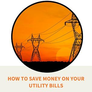 Find ways to save money on your utility bills