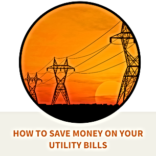 Find ways to save money on your utility bills