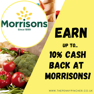 Earn Up To 10% Cash Back On Your Morrisons Shop!