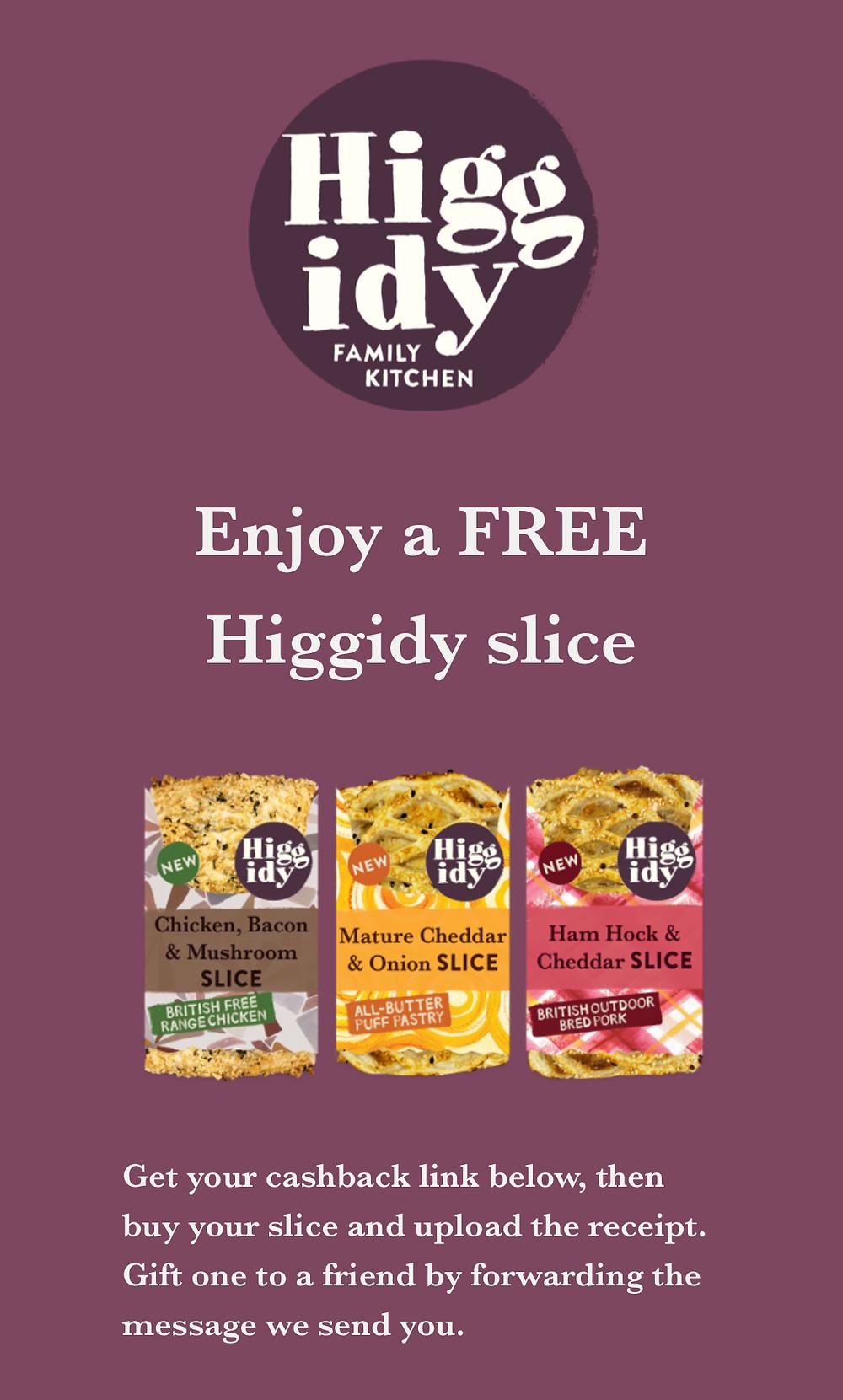 Grab a FREE Higgidy Slice