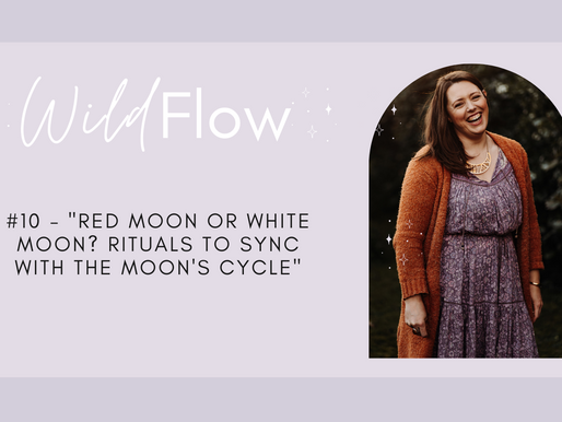 """#10 - """"Red Moon or White Moon? Rituals to Sync with the Moon's Cycle"""""""