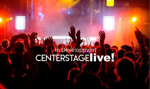 CenterStageLive-InDev.png