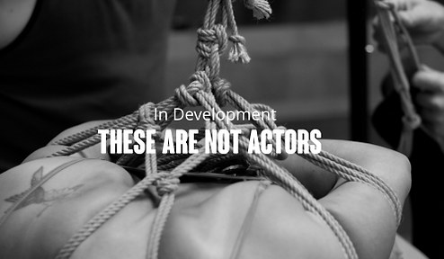 These Are Not Actors-InDev.png