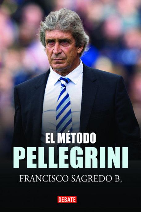 El método Pellegrini / Francisco Sagredo