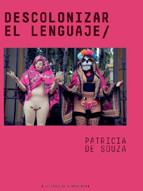 Descolonizar el lenguaje / Patricia de Souza