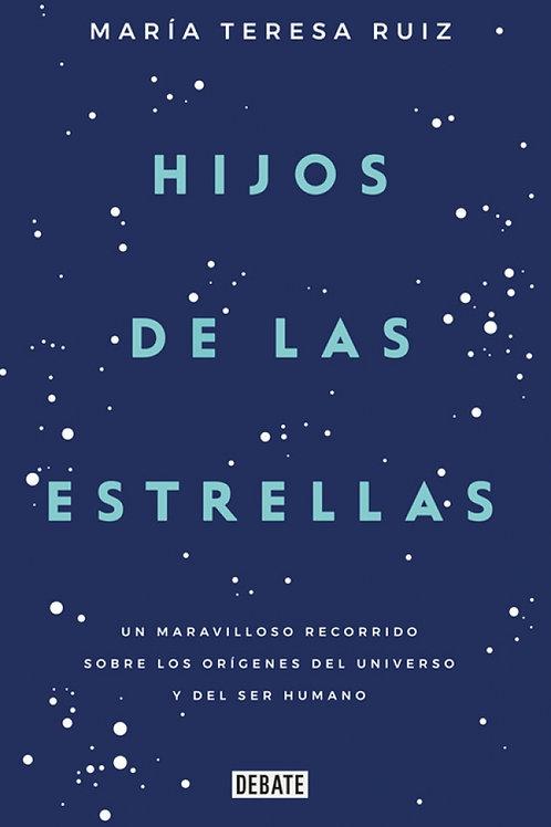 Hijos de las estrellas / María Teresa Ruiz
