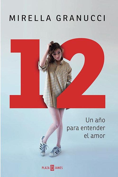 12. Un año para entender el amor / Mirella Granucci