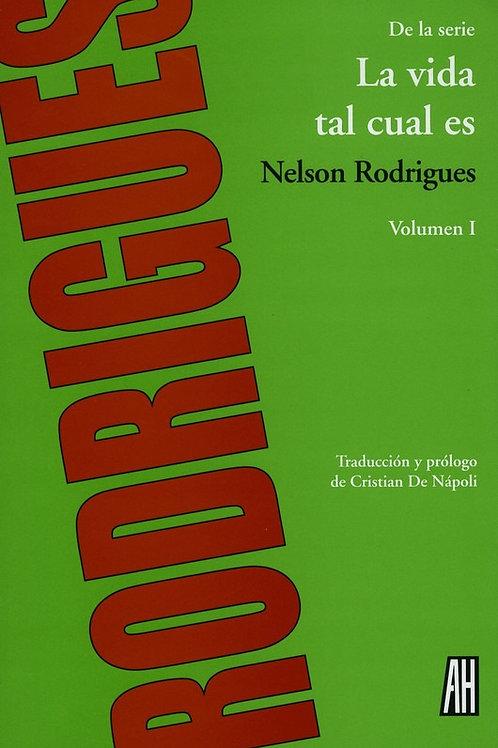La vida tal cual es / Nelson Rodrigues