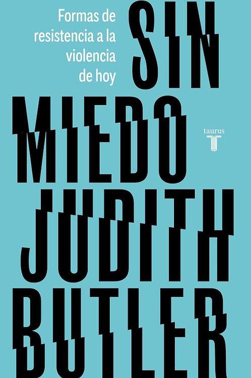 Sin miedo / Judith Butler