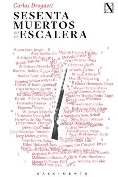 Sesenta muertos en la escalera / Carlos Droguett