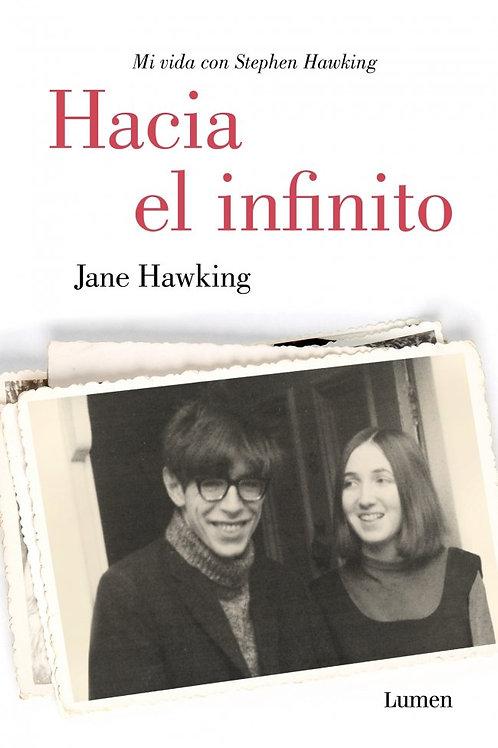 Hacia el infinito / Jane Hawking