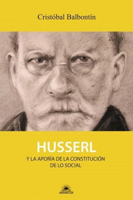 Husserl y la aporía de la constitución de lo social / Cristóbal Balbontín
