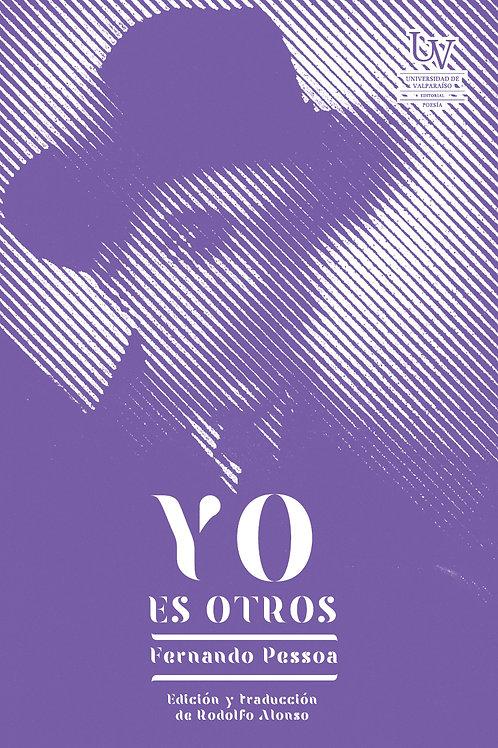 YO es otros / Fernando Pessoa