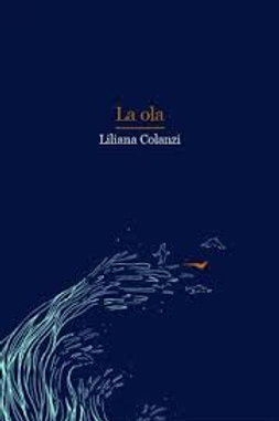 La ola / Liliana Colanzi