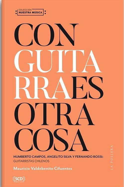 Con guitarra es otra cosa / Mauricio Valdebenito Cifuentes