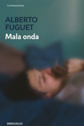 Mala onda / Alberto Fuguet