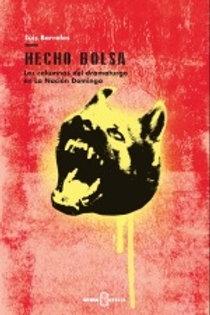 Hecho bolsa / Luis Barrales