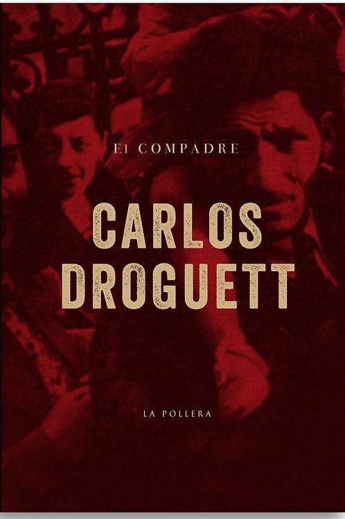 El compadre / Carlos Droguett