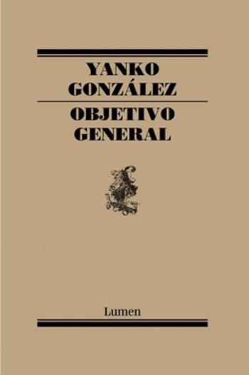 Objetivo general / Yanko González