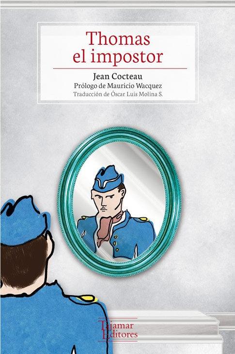 Thomas el impostor / Jean Cocteau