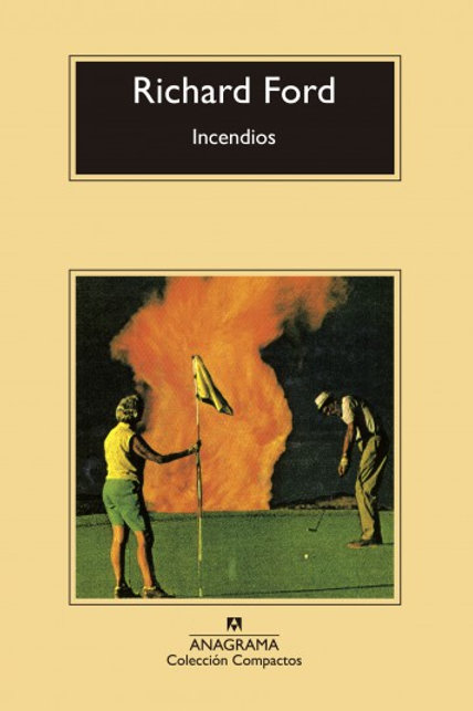 Incendios / Richard Ford