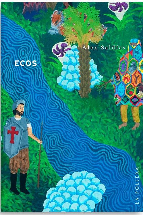 Ecos / Álex Saldías
