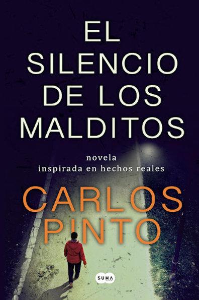 El silencio de los malditos / Carlos Pinto