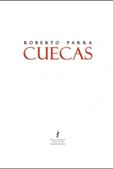 Cuecas / Roberto Parra