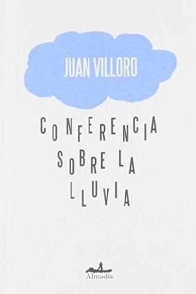 Conferencia sobre la lluvia / Juan Villoro