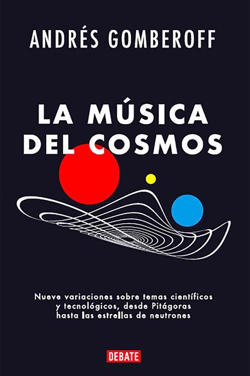 La música del cosmos / Andrés Gomberoff
