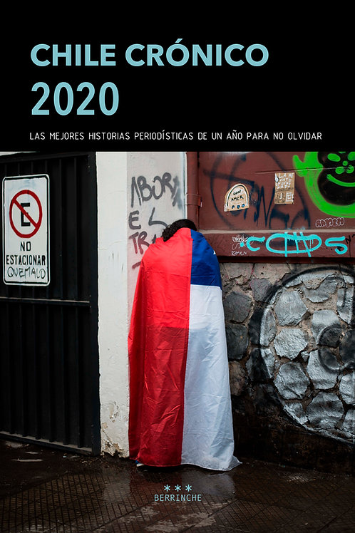 Chile Crónico 2020 / VV.AA.