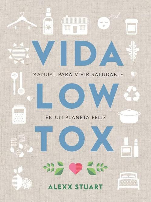 Vida Low Tox / Alexx Stuart