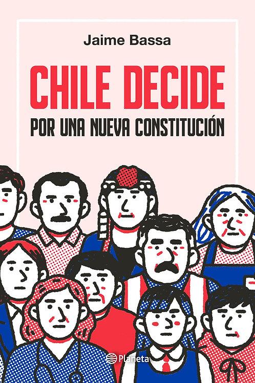 Chile decide por una nueva Constitución / Jaime Bassa