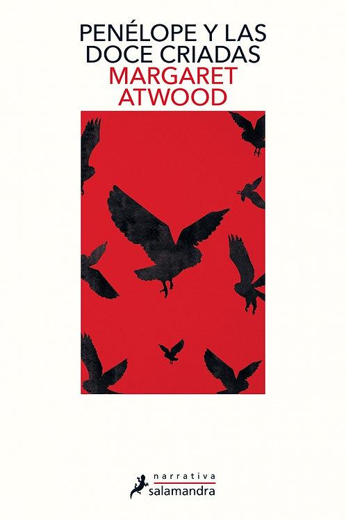 Penélope y las doce criadas / Margaret Atwood