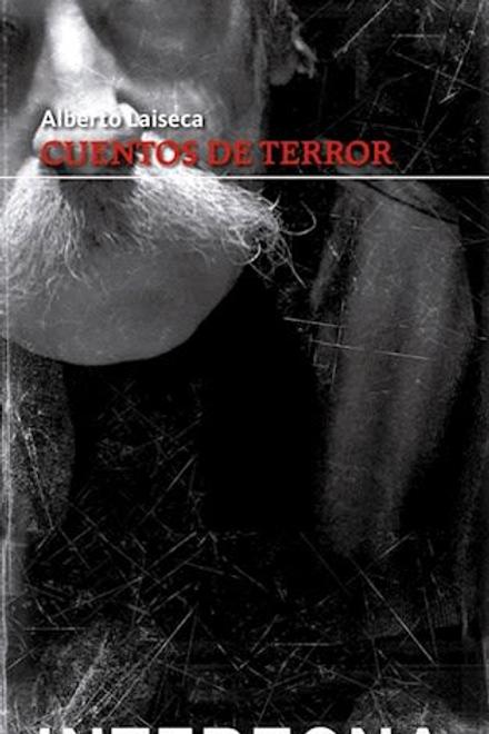 Cuentos de terror / Alberto Laiseca