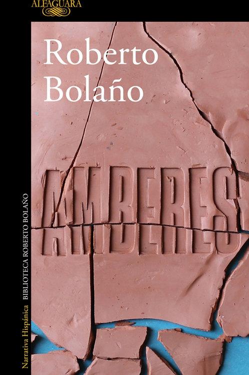 Amberes / Roberto Bolaño