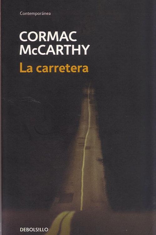 La carretera / Cormac McCarthy