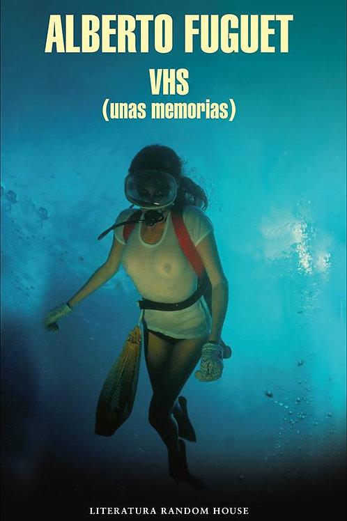 VHS / Alberto Fuguet