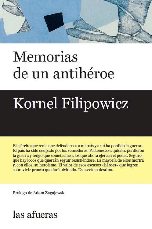 Memorias de un antihéroe / Kornel Filipowicz