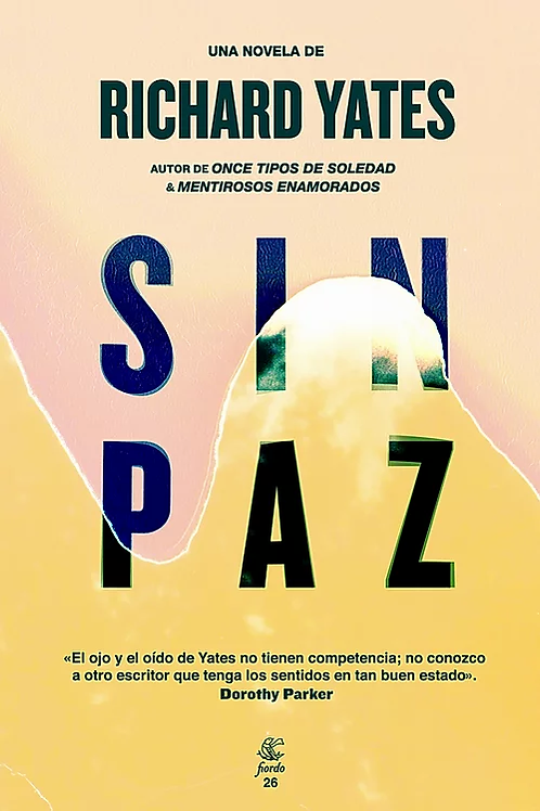 Sin paz / Richard Yates