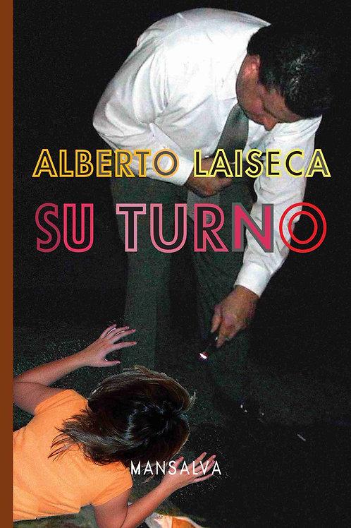 Su turno / Alberto Laiseca