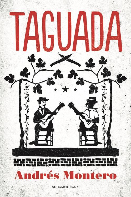 Taguada / Andrés Montero