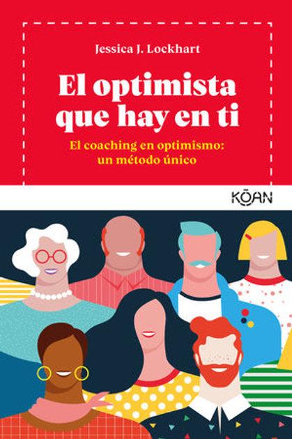 El optimista que hay en ti / Jessica J. Lockhart